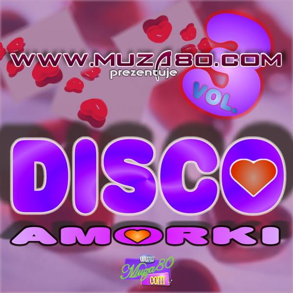 VA - Muza 80 - Disco Amorki vol - 3