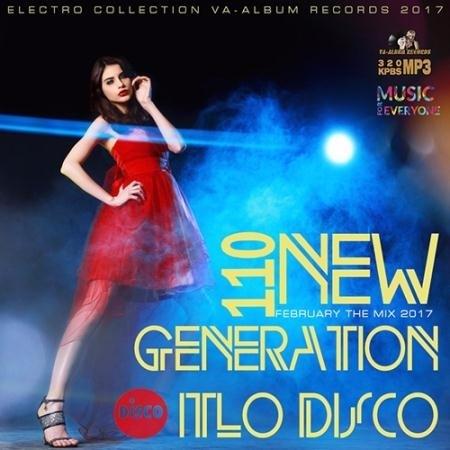 VA - 110 New Generation Italo Disco (2017)